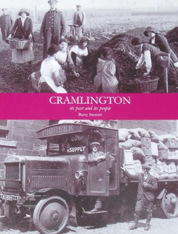 Cramlington, its Past and its People, by Barry Stewart